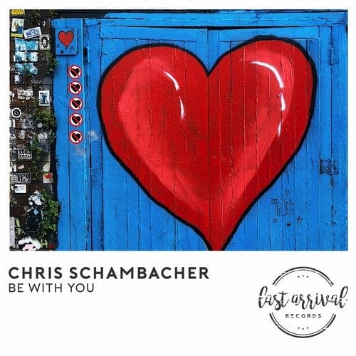 Chris Schambacher Be With You