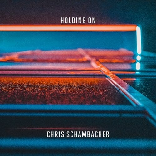Chris Schambacher Holding On
